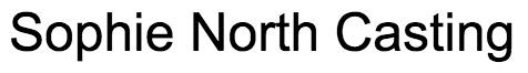 Sophie North Casting